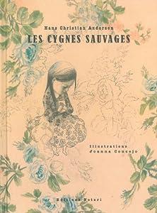 """Afficher """"Cygnes sauvages (les)"""""""