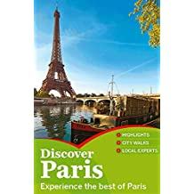 Discover Paris Travel Guide