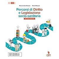 Percorsi di diritto e legislazione socio-sanitaria. Per le Scuole superiori. Con aggiornamento online: 2