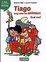 Tiago, baby- sitter des animaux, tome 1 : Quel zoo ! par Vidal