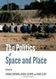The Politics of Space and Place, Certoma, Chiara and Clewer, Nicola, 1443840734