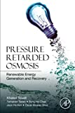 osmosis alternative - Pressure Retarded Osmosis: Renewable Energy Generation and Recovery
