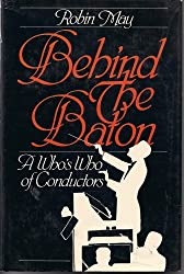 Behind the baton: A who's who of conductors