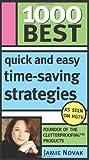 1000 Best Quick and Easy Time-Saving Strategies, Jamie Novak, 1402209193