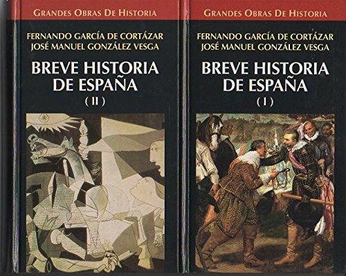 Breve Historia de España: Amazon.es: García de Cortázar Ruiz de Aguirre, Fernando; González Vesga, José Manuel: Libros