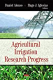Agricultural Irrigation Research Progress, , 1604565799