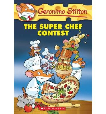 [ The Super Chef Contest Stilton, Geronimo ( Author ) ] { Paperback } 2014 (The Super Chef Contest compare prices)