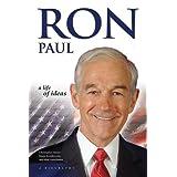 Ron Paul: A Life of Ideas
