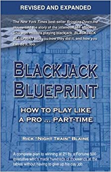 Blackjack Blueprint: How to Play Like a Pro . . . Part-Time