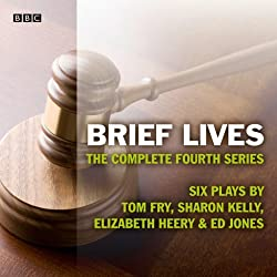 Brief Lives Series 4 (Afternoon Play)
