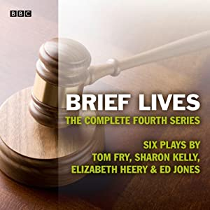 Brief Lives: The Complete Series 4 Radio/TV Program