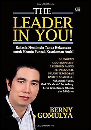 the leader in you indonesian edition berny gomulya 9789792246797