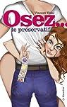 Osez le préservatif par Vidal