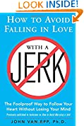 #6: How to Avoid Falling in Love with a Jerk