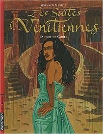 Les Suites vénitiennes, tome 4 : La nuit de Gorée par Warnauts