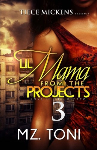 Books : Lil Mama From The Projects 3 (Volume 3)