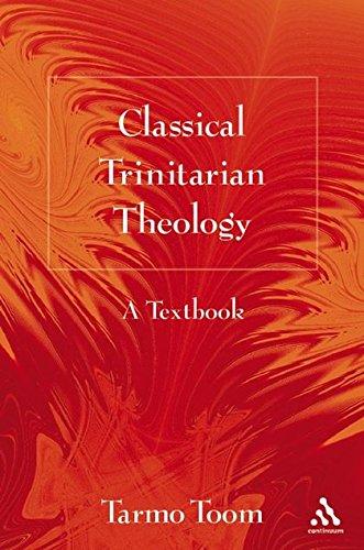 Classical Trinitarian Theology: A Textbook