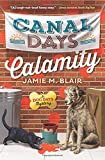 img - for Canal Days Calamity (A Dog Days Mystery) book / textbook / text book