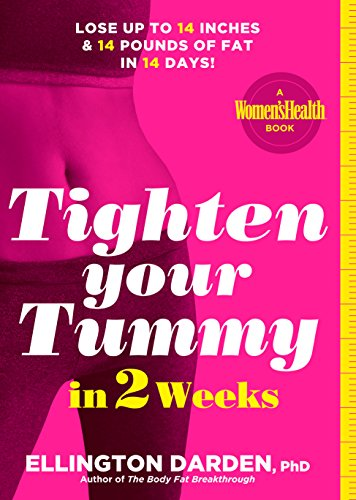 Tighten Your Tummy in 2 Weeks: Lose up to 14 inches & 14 pounds of fat in 14 days! (Diet To Lose 14 Pounds In 2 Weeks)
