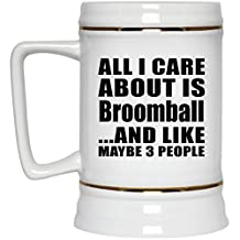 All I Care About Is Broomball And Like Maybe 3 People - Beer Stein, Ceramic Beer Mug, Unique Gift Idea for Birthday