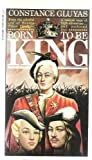 Born to Be King, Constance Gluyas, 0515042978