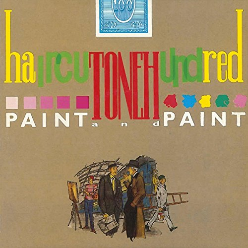 Paint And Paint: Deluxe Edition /  Haircut One Hundred -