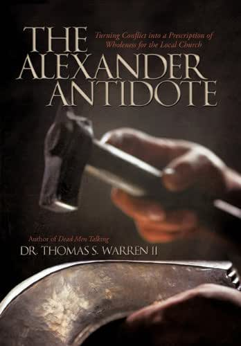 The Alexander Antidote: Turning Conflict Into a Prescription of Wholeness for the Local Church