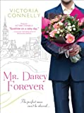 Mr. Darcy Forever, Victoria Connelly, 1402251386