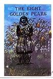 The Eight Golden Pears, Doris Jude Porter, 1492788554