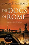 The Dogs of Rome by Conor Fitzgerald front cover