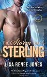 The Storm That Is Sterling, Lisa Renee Jones, 1402251599