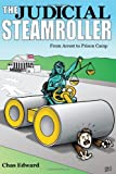 The, Judicial Steamroller, Chas Edward, 1432776630