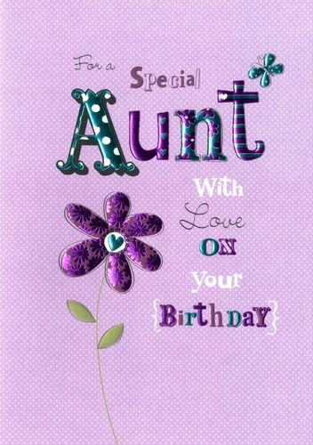 For A Special Aunt With Love On Your Birthday Handmade Birthday