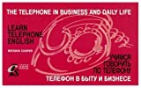 The Telephone in Business and Daily Life, Natasha Cooper, 0967775507