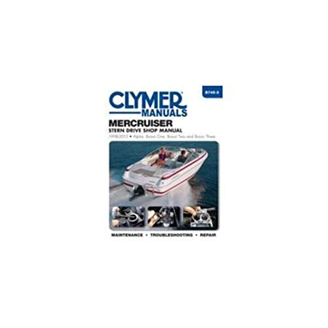 Clymer MerCruiser Alpha One Bravo One Two Three Stern Drives 1998 2004