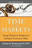 Time the Markets, Charles D. Kirkpatrick, 0132931931