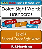 Dolch Sight Words Flashcards: Level 4 - Second Grade (LOOK BOOK Dolch Sight Words Series)