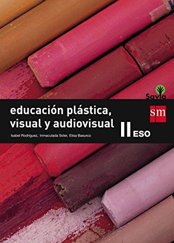 Descargar Libro Educación Plástica, Visual Y Audiovisual Ii. Eso. Savia Isabel Rodríguez Gutiérrez