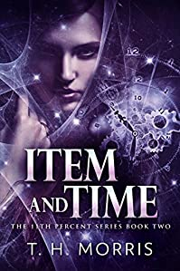 Item And Time by T.H. Morris ebook deal