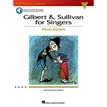 Gilbert & Sullivan for Singers: The Vocal Library Mezzo-Soprano