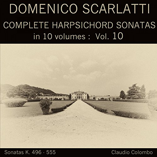 Complete Sonatas Harpsichord (Domenico Scarlatti: Complete Harpsichord Sonatas in 10 volumes, Vol. 10)