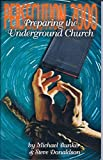 img - for Persecution 2000: Preparing The Underground Church book / textbook / text book