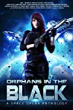 img - for Orphans in the Black: A Space Opera Anthology book / textbook / text book