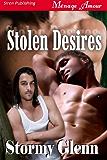 Stolen Desires [Tri-Omega Mates 4] (Siren Publishing Menage Amour Manlove)