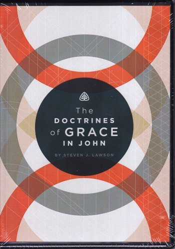 The Doctrines of Grace in John (DVD)
