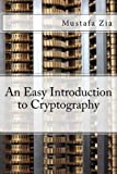An Easy Introduction to Cryptography