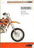 2004 Owner's Manual 50 SX Pro Junior LC, 50 SX Pro Senior LC (KTM)