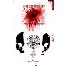 Enlightened by Darkness - Vol.1 First Encounter