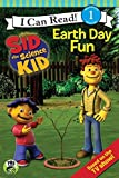 Sid the Science Kid: Earth Day Fun (Jim Hensons Sid the Science Kid: I Can Read!, Level 1)