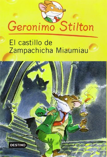 El castillo de zampachicha miaumiau / Cat and Mouse in the Haunted House (Geronimo Stilton) (Spanish -